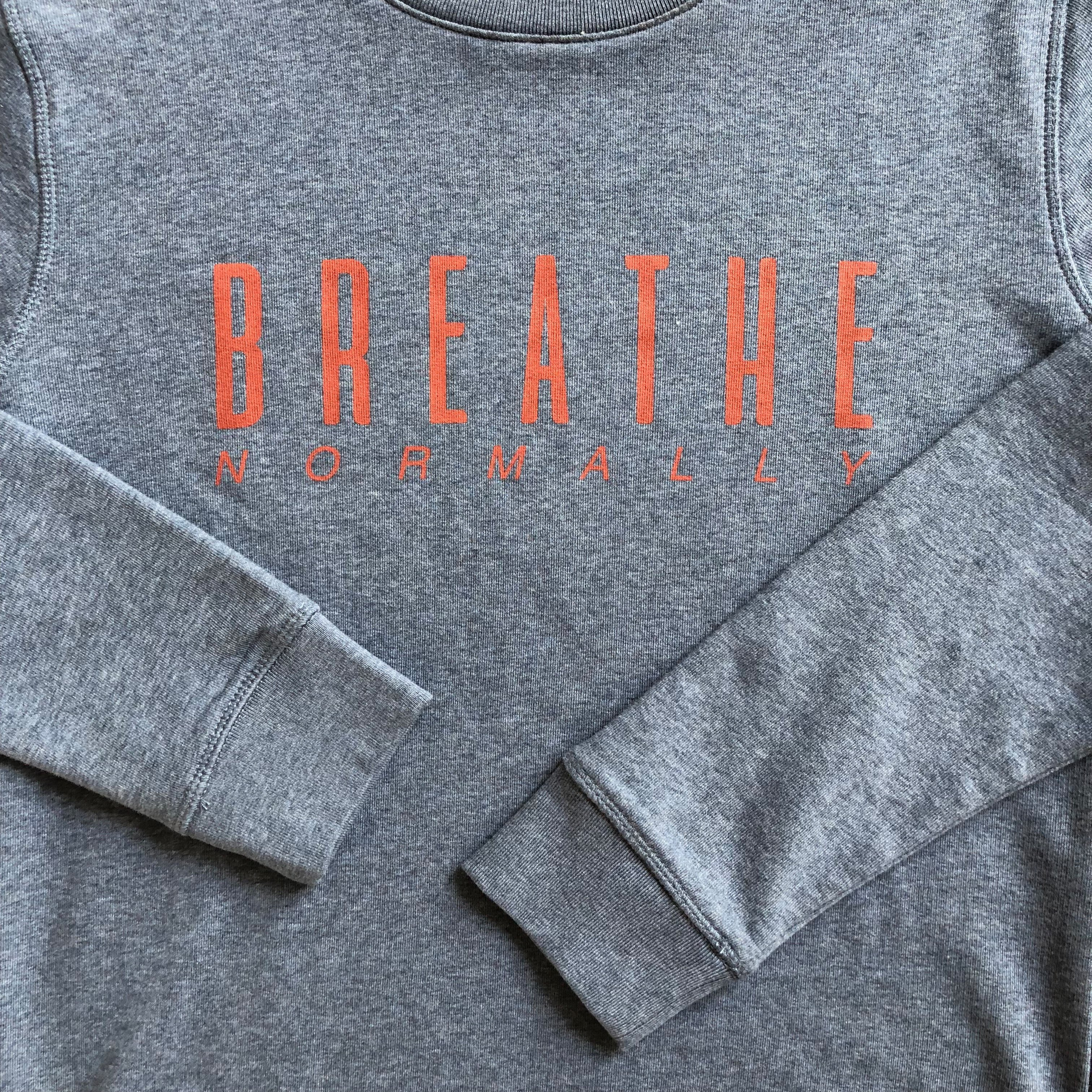 Unisex SWEATER, Breathe Normally from RITTRSHAUS